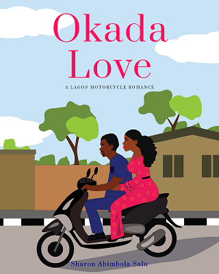 Okada Love: A Lagos Motorcycle Romance