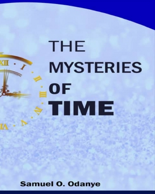 THE MYSTERIES OF TIME