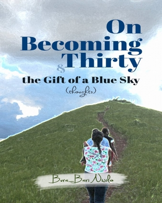 On Becoming Thirty and the Gift of a Blue Sky ssr