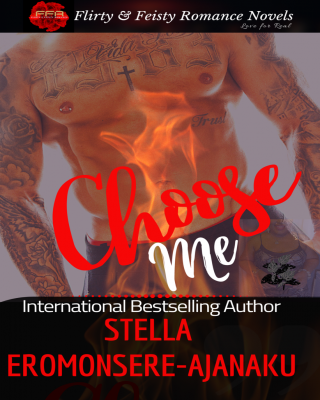 Choose Me ~ A Sweet & Steamy Romance