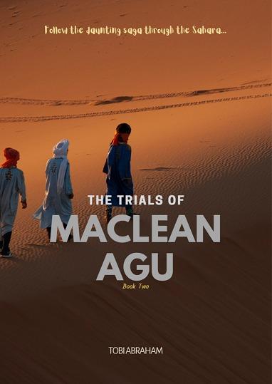 The Trials of Maclean Agu (Book 2)