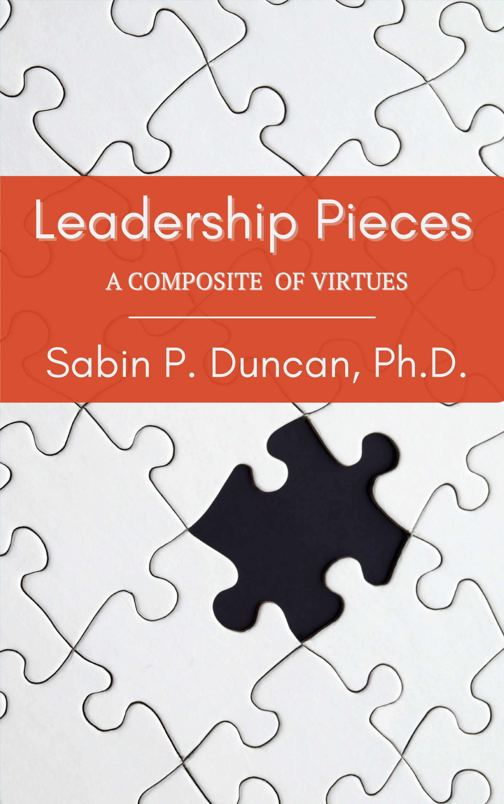 Leadership Pieces: A Composite of Virtues