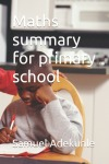 Maths summary for primary school