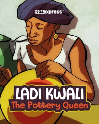 Ladi Kwali: The Pottery Queen