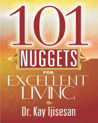 101 Nuggets For Excellent Living