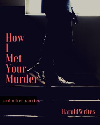 How I met your murder