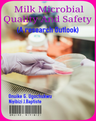 Milk Microbial Quality And Safety (A research outlook)