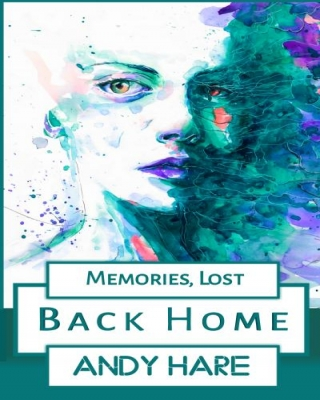 Memories Lost: Back Home