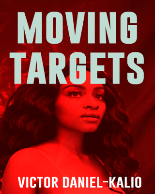 Moving Targets: A Novel