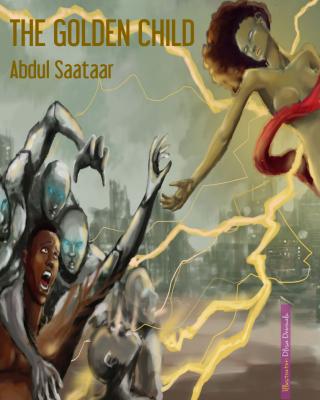 THE GOLDEN CHILD By Abdul Sataar #omenana