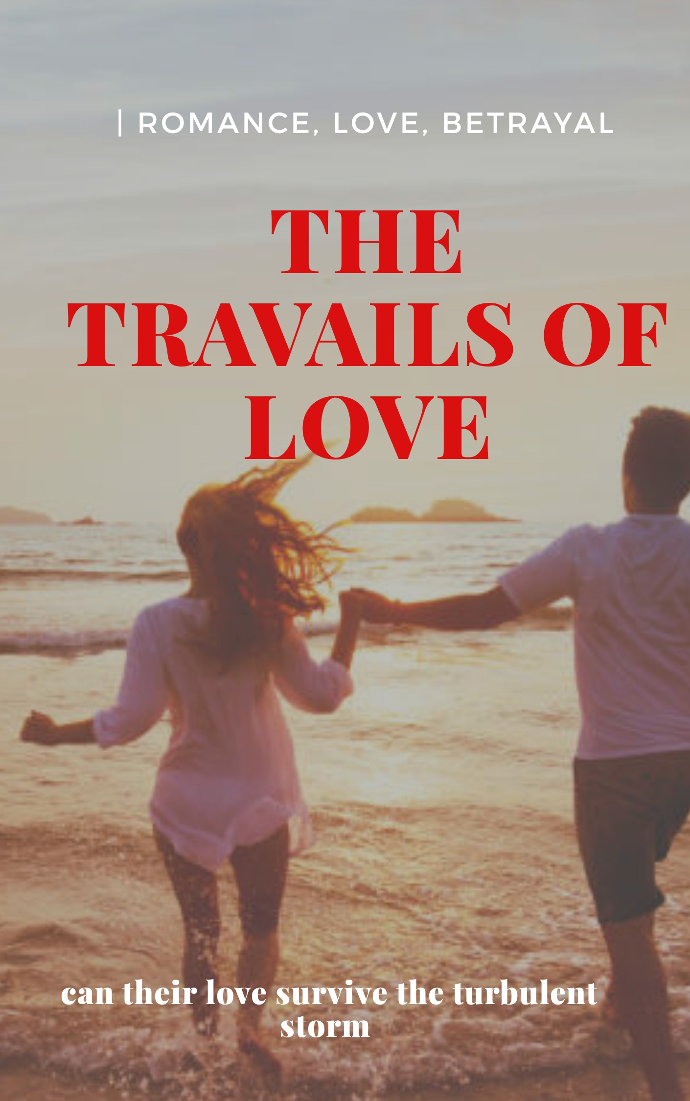 THE TRAVAILS OF LOVE