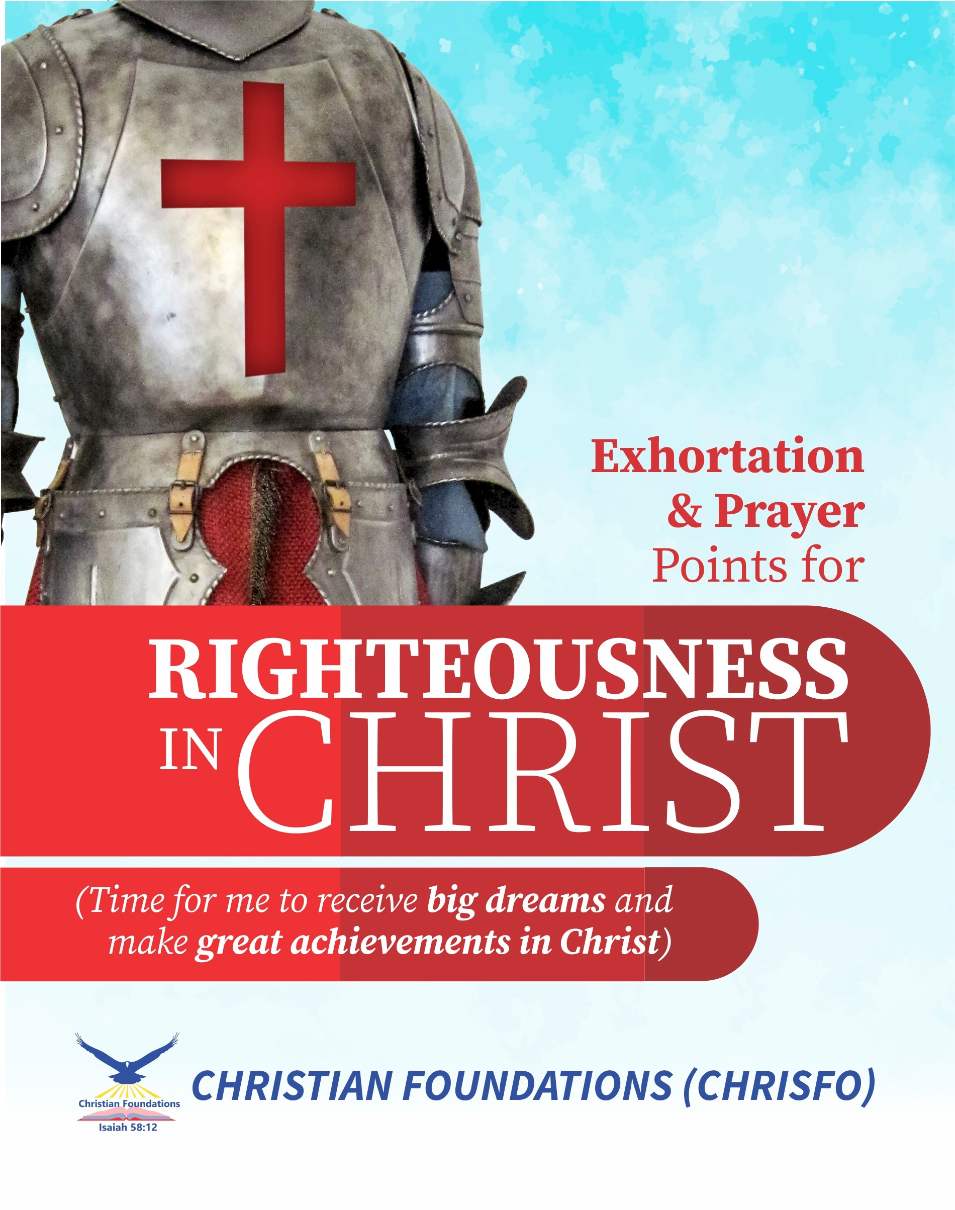 EXHORTATION AND PRAYERS for RIGHTEOUSNESS IN CHRIST