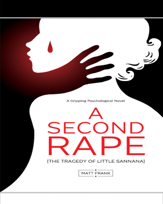 A SECOND RAPE