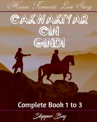 Cakwakiyar Cin Gindi Complete 1&2&3