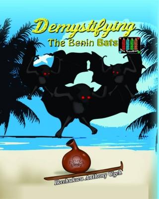 Demystifying The Benin Bats