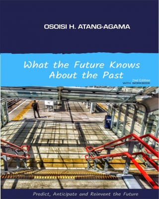 What the future knows about the past. (2nd Edition with Workbook)