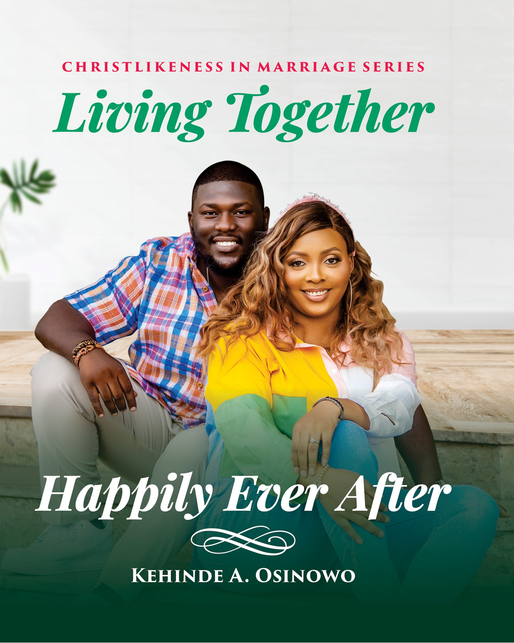Living Together Happily Ever After