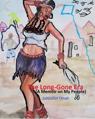 The Long Gone Era: A Memoir on my People