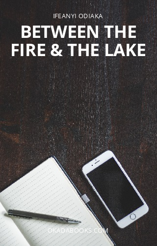 Between the Fire & the Lake