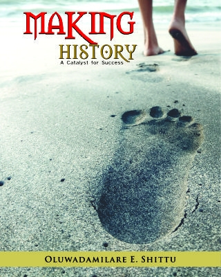 Making History: A Catalyst for Success