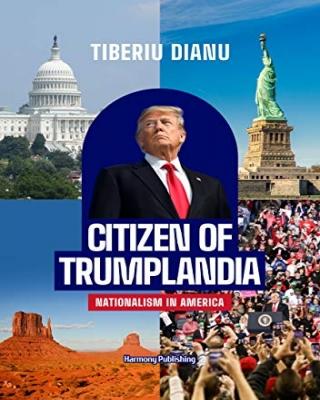 Citizen of Trumplandia: Nationalism In America