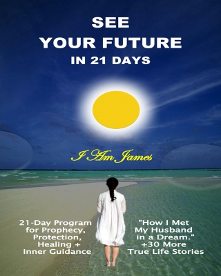 See Your Future in 21 Days: 21-Day D-I-Y Program for Prophecy