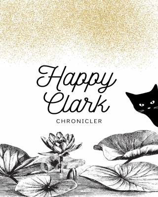 Happy Clark: Prose & Poems