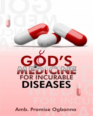 God's Medicine For Incurable Diseases