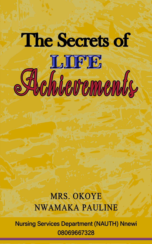 THE SECRET OF LIFE ACHIEVEMENTS