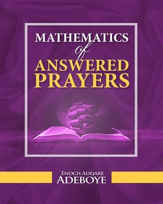 Mathematics Of Answered Prayers