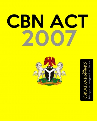 Central Bank Of Nigeria Act (2007) - #Ofilispeaks ssr