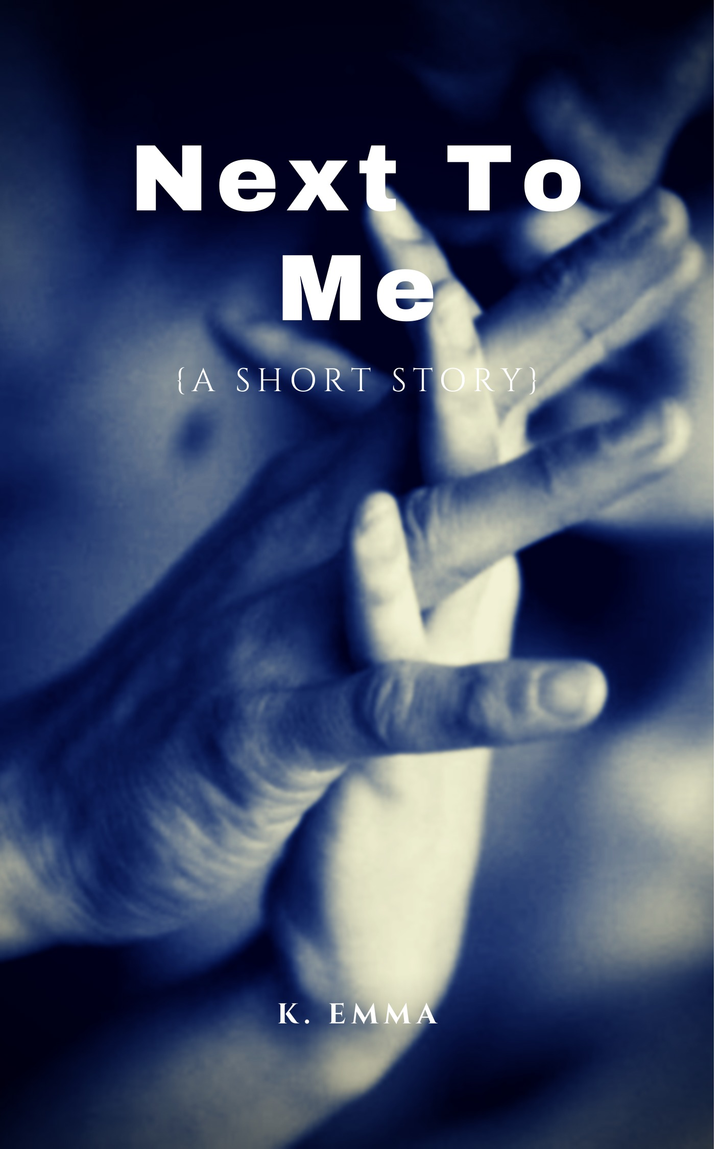 Next to Me: A  Short Story - Adult Only (18+)