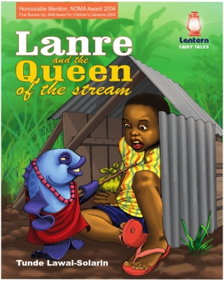 Lanre and the Queen of the Stream