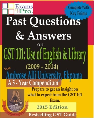 [FREE COPY] GST 101- KEY POINTS, PAST Q & A - A.A.U. EKPOMA