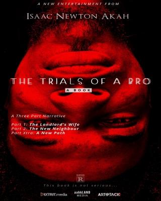 The Trials of a Bro