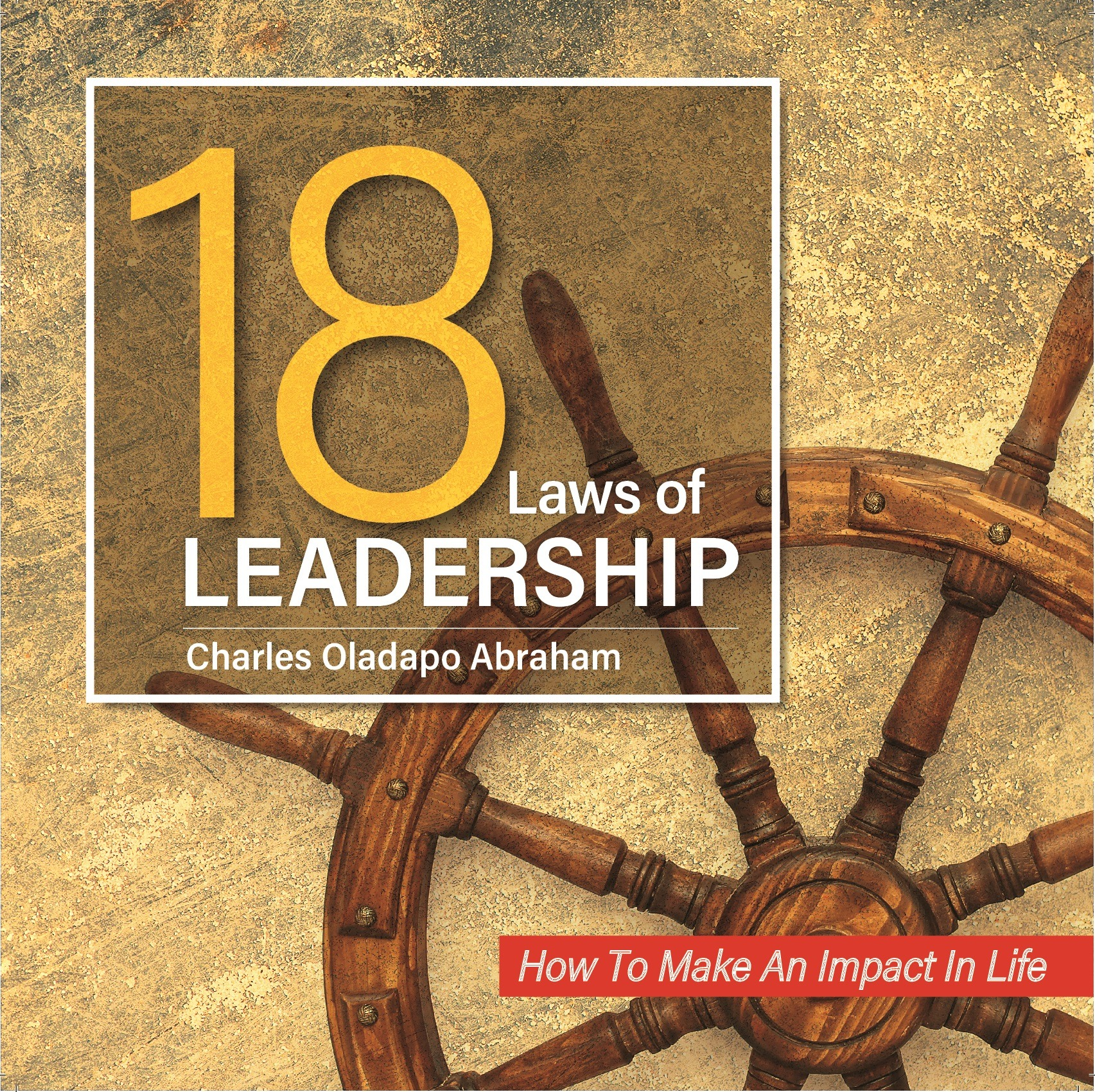 18 Laws of Leadership