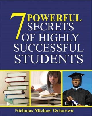 7 POWERFUL SECRETS OF HIGHLY SUCCESSFUL STUDENTS