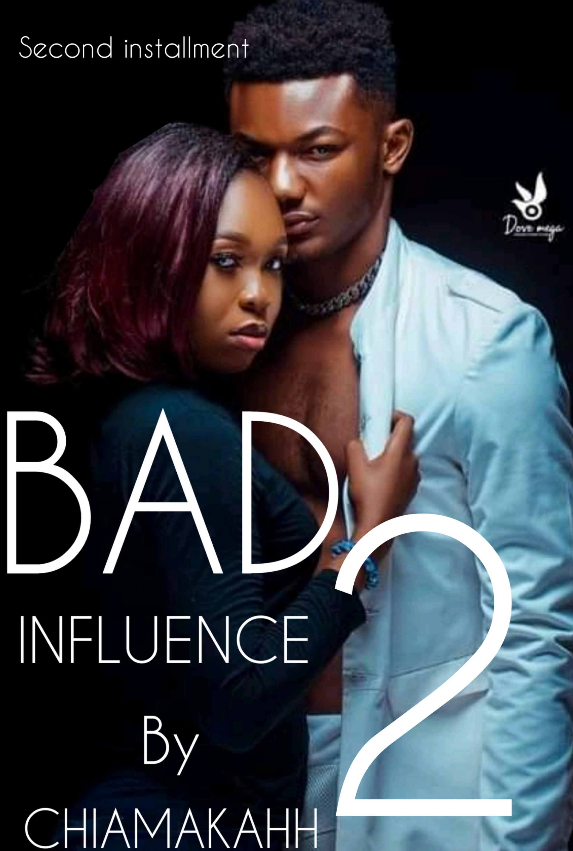 Bad Influence 2