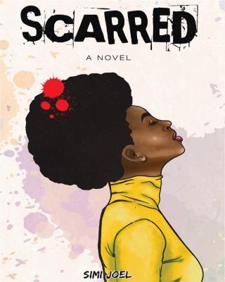SCARRED - A Novel