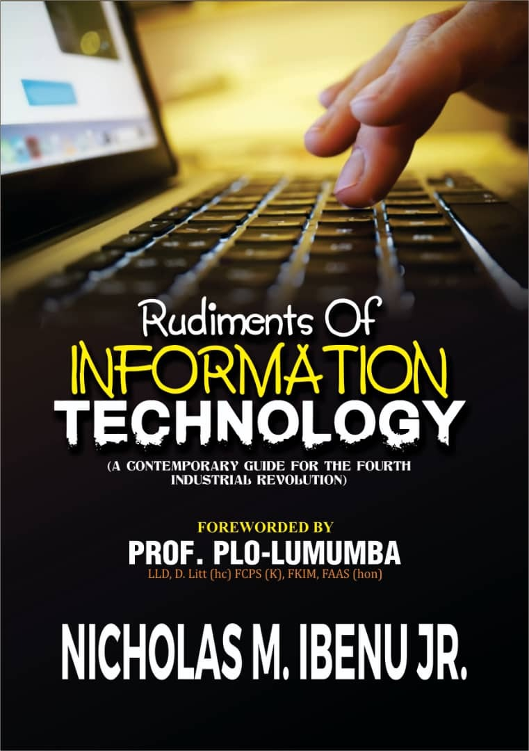 Rudiments of Information Technology (A Contemporary Guide for the