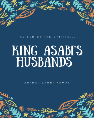 King Asabi's Husbands