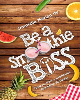 Be a Smoothie Boss