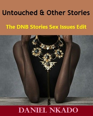 Untouched and Other Stories - The DNB Sex Issues Edit
