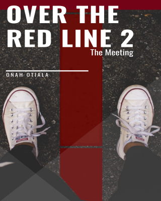 OVER THE RED LINE 2:THE MEETING