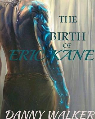 The Birth Of Eric Kane