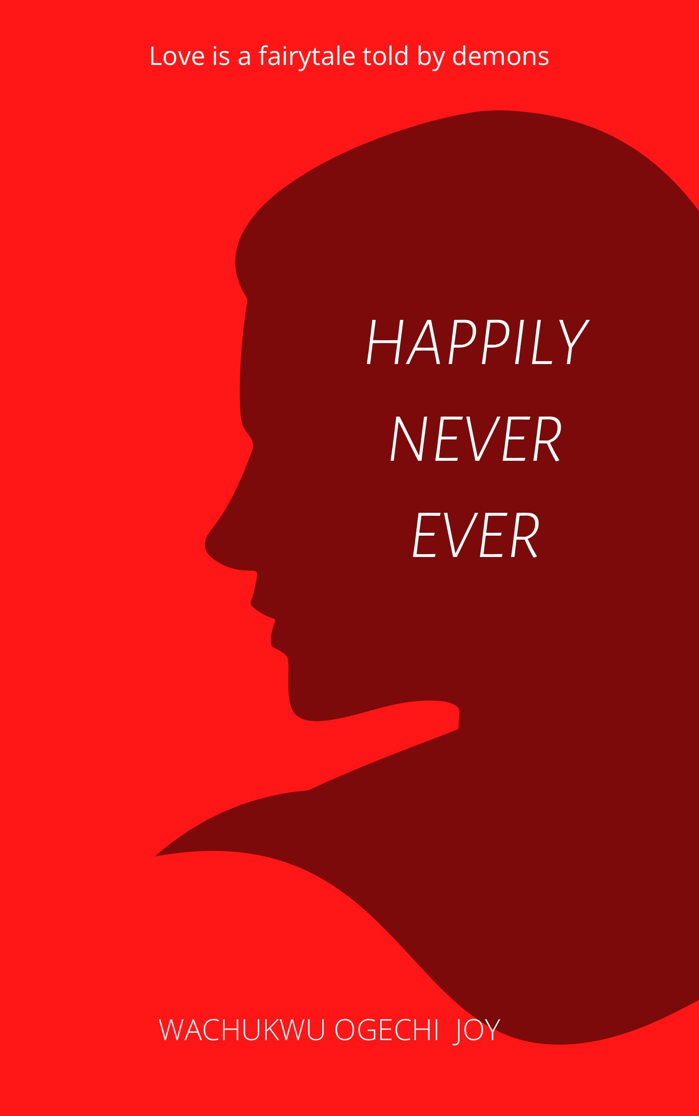 Happily Never Ever