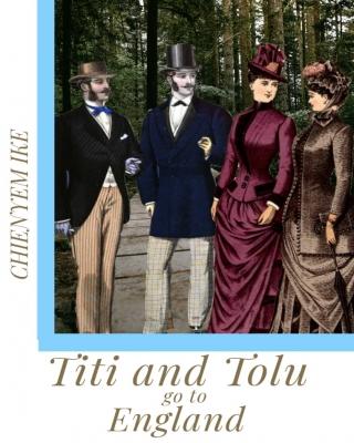 Titi and Tolu go to England