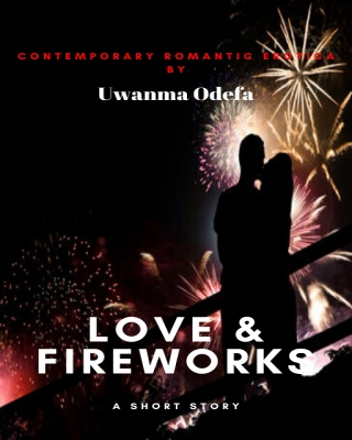 Love and Fireworks - Adult Only (18+)