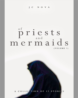 OF PRIESTS AND MERMAIDS (Volume 1)