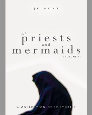 OF PRIESTS AND MERMAIDS (Volume 1)